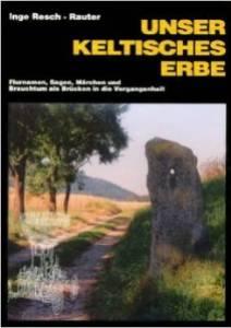 Unser keltisches Erbe